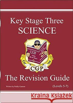 KS3 Science Revision Guide - Levels 5-7   9781841462301