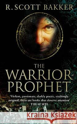 Warrior-Prophet R Scott Bakker 9781841494104