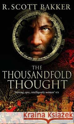 Thousandfold Thought R  Scott Bakker 9781841494128