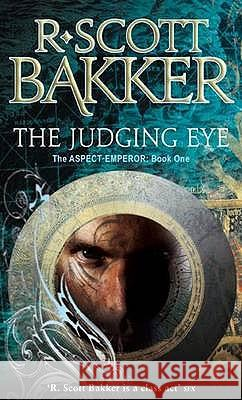 Judging Eye R Scott Bakker 9781841495385