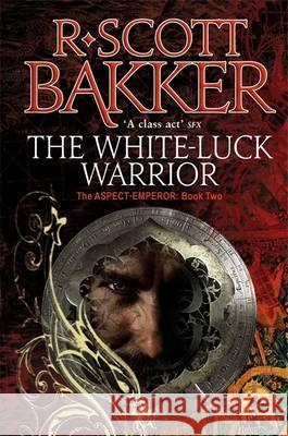 White Luck Warrior R Scott Bakker 9781841495408