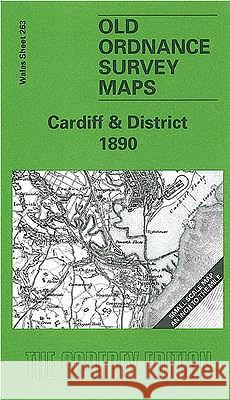 Cardiff and District 1890 : One Inch Sheet 263  9781841511238