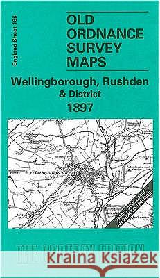 WELLINGBOROUGH, RUSHDEN AND DISTRICT 1897  9781841512013