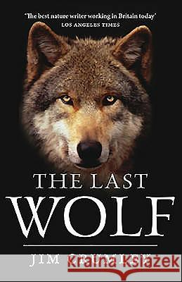 The Last Wolf Jim Crumley 9781841588476