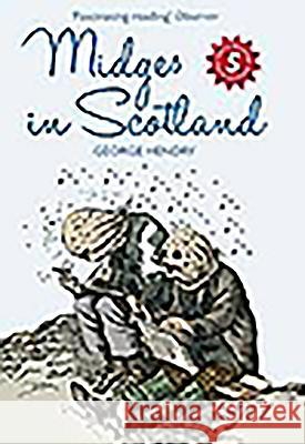 Midges in Scotland George Henry 9781841589381