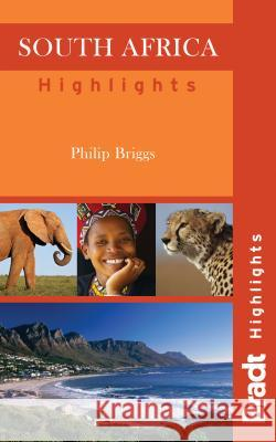 Bradt Highlights South Africa Philip Briggs 9781841623689