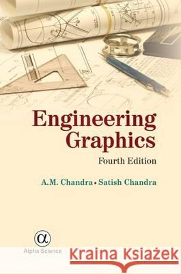 Engineering Graphics  Chandra, A. M.|||Chandra, Satish 9781842659298