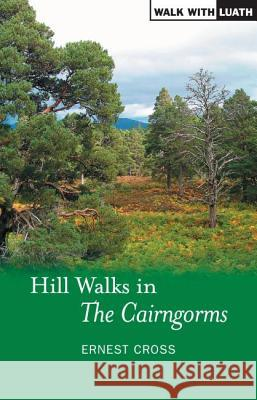Hill Walks in the Cairngorms  9781842820926
