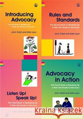 Speaking Up: A Plain Text Guide to Advocacy 4-Volume Set John Tufail Kate Lyon 9781843104742 Jessica Kingsley Publishers