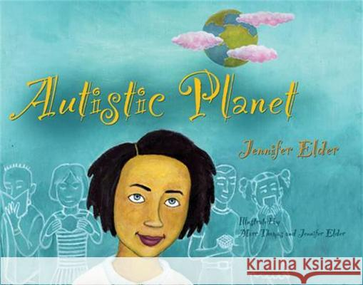 Autistic Planet Jennifer Elder Marc Thomas Jennifer Elder 9781843108429