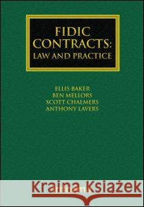 Fidic Contracts: Law and Practice Baker 9781843116288