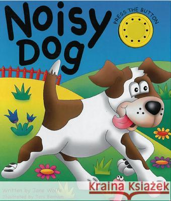 Noisy Dog Jane Wolfe 9781843227793