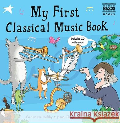 My First Classical Music Book   9781843791188