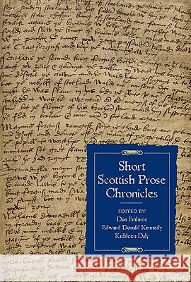 Short Scottish Prose Chronicles Dan Embree Edward Donald Kennedy Kathleen Daly 9781843837459