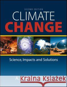 Climate Change : The Science, Impacts and Solutions A Barrie Pittock 9781844076482 0