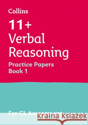 11+ Verbal Reasoning Practice Test Papers - Multiple-Choice: for the GL Assessment Tests Alison Primrose 9781844198399 LETTS EDUCATIONAL