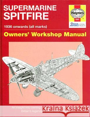 Supermarine Spitfire: 1936 Onwards (All Marks) Alfred Price Paul Blackah 9781844254620