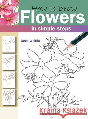 How to Draw: Flowers Janet Whittle 9781844483266