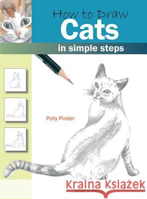How to Draw: Cats Polly Pinder 9781844483693