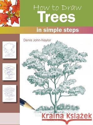 How to Draw: Trees Denis Naylor 9781844483730