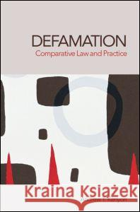Defamation: Comparative Law and Practice Kenyon Andrew 9781844720217