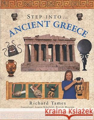 Step Into... Ancient Greece Richard Tames 9781844765102