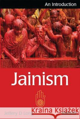 Jainism : An Introduction JefferyD Long 9781845116262