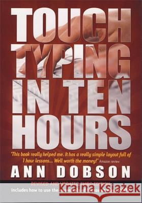 Touch Typing in Ten Hours Ann Dobson 9781845283407