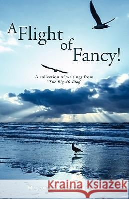 A Flight of Fancy Margaret Henderso 9781845494186