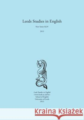Leeds Studies in English 2013 Carole Biggam Alaric Hall 9781845496258
