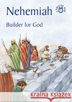 Nehemiah: Builder for God Carine Mackenzie Duncan McLaren 9781845501693