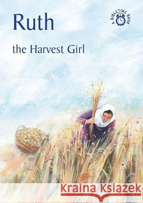 Ruth: The Harvest Girl Carine Mackenzie Duncan McLaren 9781845501730