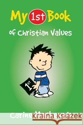 My First Book of Christian Values Carine MacKenzie 9781845502621
