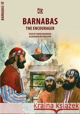 Barnabas: The Encourager Carine Mackenzie Fred Apps 9781845502904