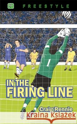 In the Firing Line Craig Rennie 9781845507206