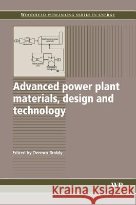 Advanced Power Plant Materials, Design and Technology  9781845695156