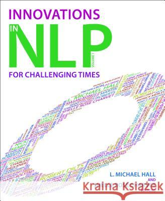 Innovations in NLP for Changing Times, Volume 1  9781845907341