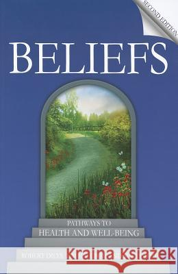 Beliefs: Pathways to Health and Well-Being Robert Dilts Tim Hallbom Suzi Smith 9781845908027