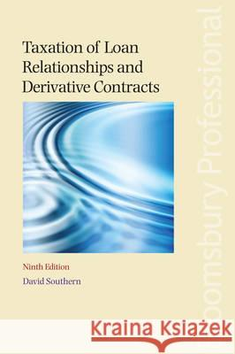 Taxation of Loan Relationships and Derivative Contracts: Ninth Edition  9781845923037