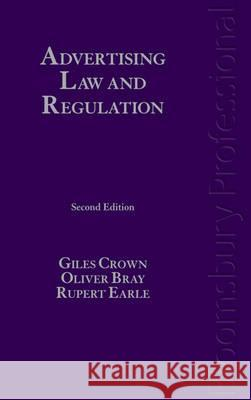 Advertising Law and Regulation: Second Edition Giles Crown 9781845924515