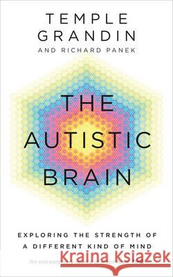 Autistic Brain Temple Grandin & Richard Panek 9781846044496