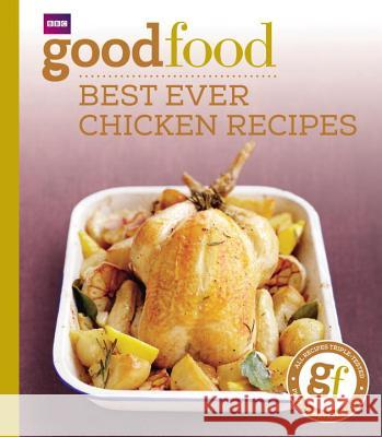 101 Best Ever Chicken Recipes: Tried-And-Tested Recipes Jeni Wright 9781846074349