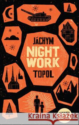 Nightwork Jachym Topol 9781846271632