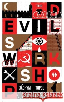 The Devil's Workshop Jachym Topol 9781846274176