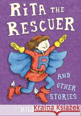 Rita the Rescuer and Other Stories Hilda Offen 9781846471513