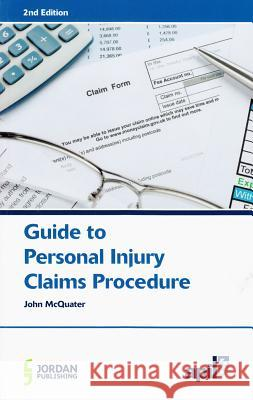 Apil Guide to Personal Injury Claims Procedure: Second Edition  9781846612343