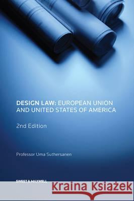 Design Law: European Union and United State of America Suthersanen, Uma 9781847039064