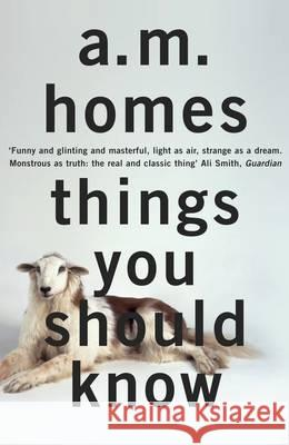 Things You Should Know A M Homes 9781847087294 0