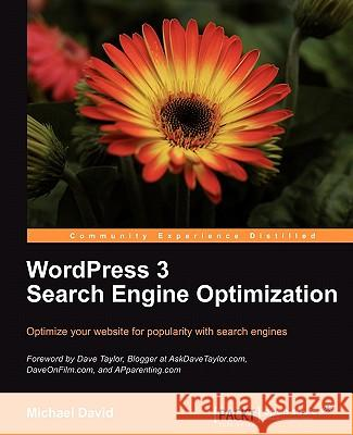 WordPress 3 Search Engine Optimization Michael David 9781847199003