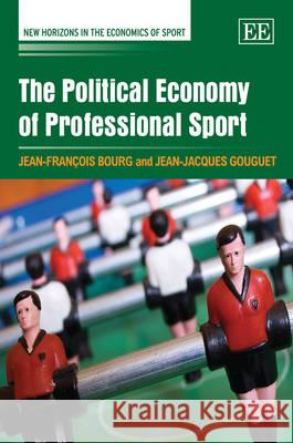 The Political Economy of Professional Sport  9781847209566